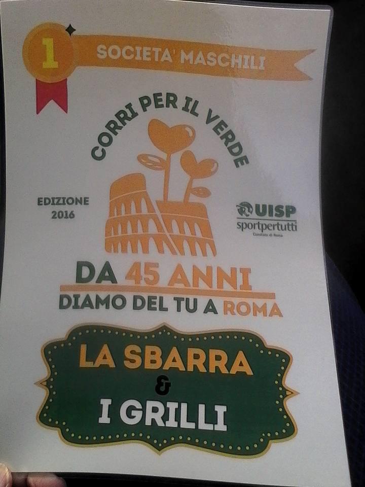 Premiazioni Corri Per il Verde 2016: Sul podio la squadra de La Sbarra & I Grilli di  Matteo SIMONE