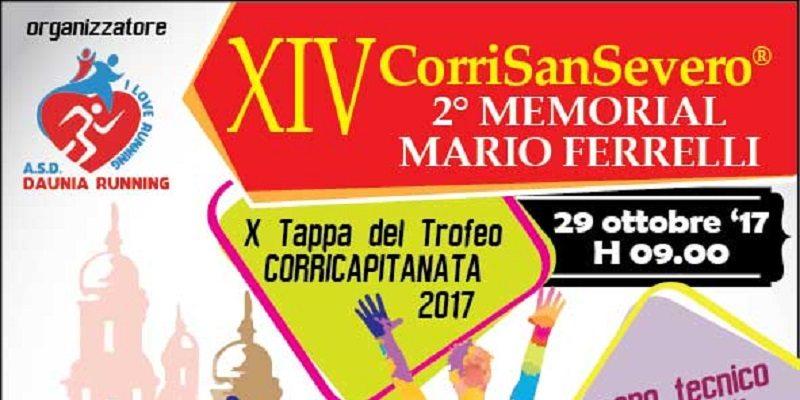 XIV CorriSanSevero - II Memorial Mario Ferrelli Domenica 29 Ottobre
