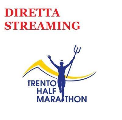 Oggi la diretta streaming della Trento Half Marathon su questo blog