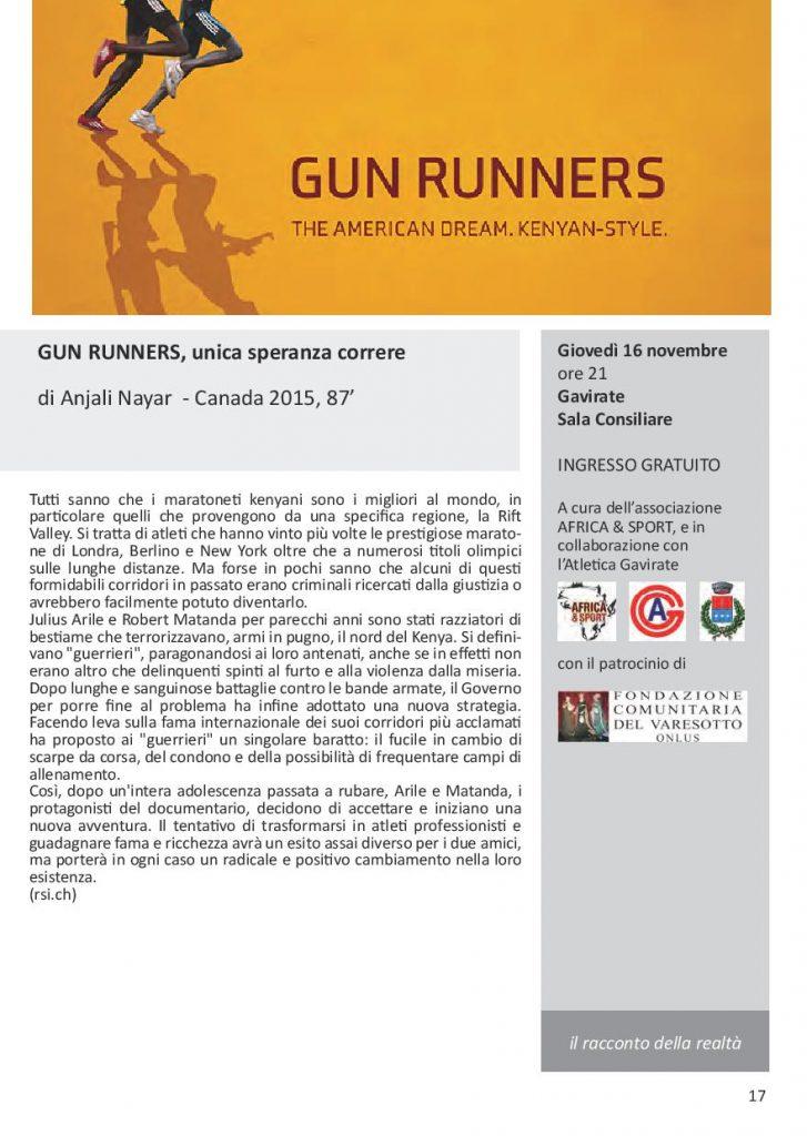 GUN RUNNERS - Unica speranza Correre: giovedì 16 novembre 2017