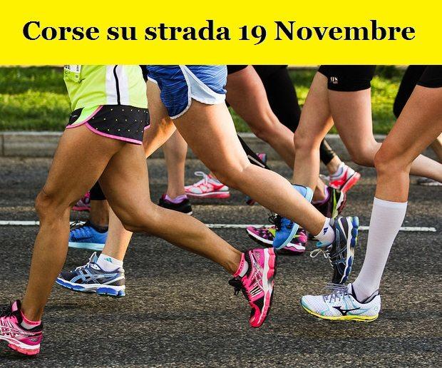 Ecco le corse su strada in programma Domenica 19 Novembre 2017