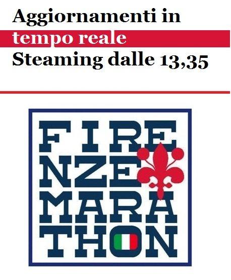 Oggi la Firenze Marathon con aggiornamenti in diretta dalle h. 8,25  e streaming dalle 13,35