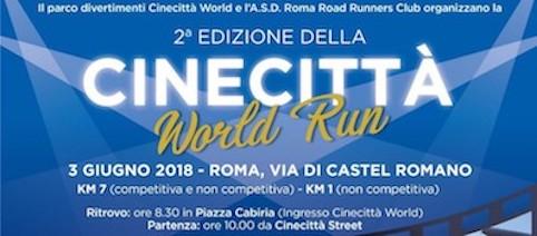 Roma, Domenica 3 giugno 2018: CINECITTA' WORLD RUN - trofeo NSL Italia