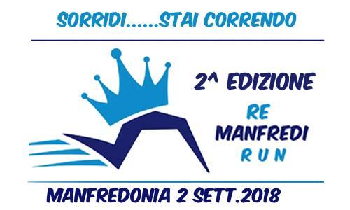 """Domenica 2 settembre seconda edizione della gara podistica """"RE Manfredi RUN"""""""