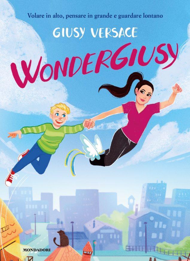 WonderGiusy è in libreria!  E' uscito il primo libro per ragazzi di Giusy Versace
