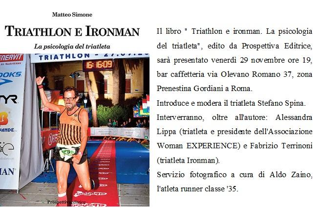 """Presentazione libro """"Triathlon e Ironman"""": Sperimentare benessere nello sport- di Matteo SIMONE"""