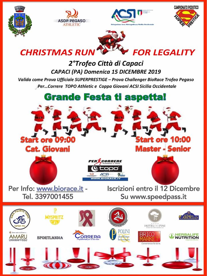 """Gran finale SuperPrestige, domenica 15 dicembre '19, a Capaci si corre la """" Christmas Run For Legality"""" organizzata dalla ASD Polisportiva Pegaso Athletic"""