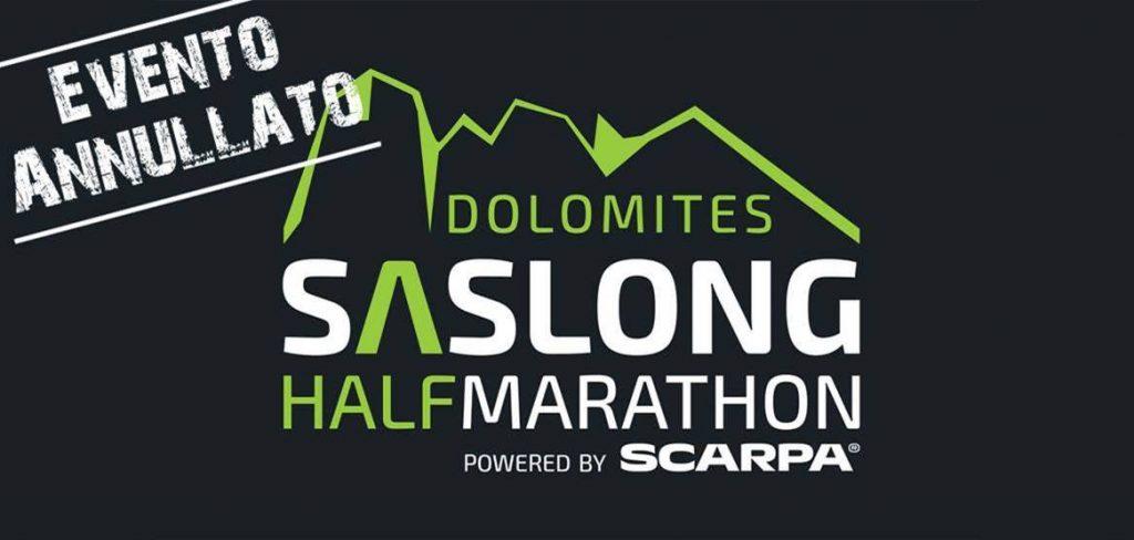 DOLOMITES SASLONG HALF MARATHON. L'APPUNTAMENTO SLITTA AL 2021
