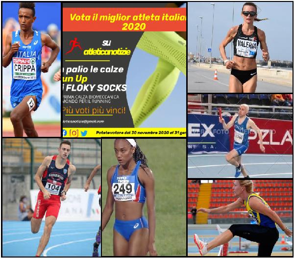"""""""Vota Il Miglior Atleta dell'Anno 2020"""" su atleticanotizie: Crippa, Straneo, Scotti, Iapichino, De Raho e Carinato sono i leader provvisori"""