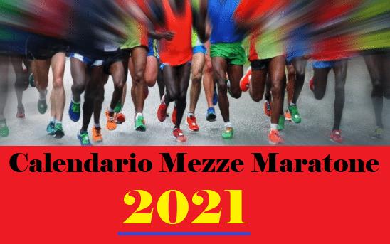 Ecco il calendario delle MEZZE MARATONE ITALIANE 2021
