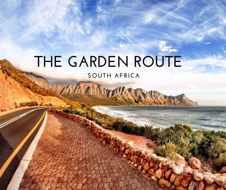 South Africa's Garden Route – Must-Visit Destinations