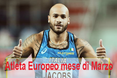 Marcell Jacobs eletto miglior atleta europeo di Marzo