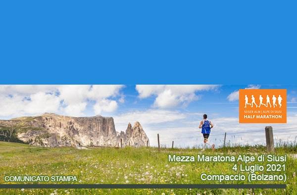 RUNNING: domenica prossima saranno in 500 al via della Mezza Maratona dell'Alpe di Siusi, la corsa ai piedi dello Sciliar - Compaccio (BZ), 4 luglio 2021