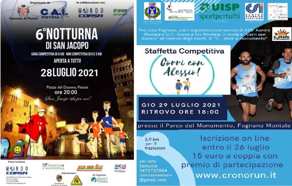 """Il 28 luglio si correranno in provincia di Pistoia  la """"6^ Notturna di San Jacopo"""" e il 29 la """"Corri con Alessio"""""""
