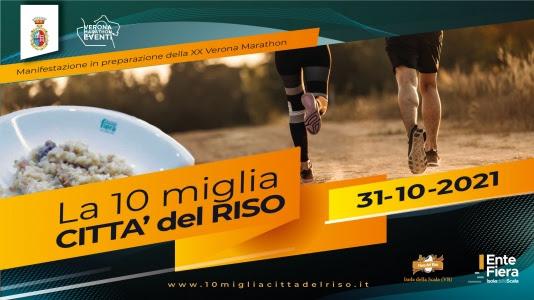 """Veronamarathon annuncia """"La 10 miglia città del riso"""", si corre il 31 ottobre"""