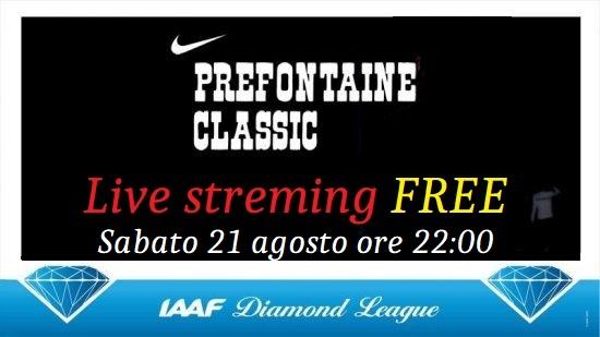 """Stasera la DIRETTA STREAMING FREE del Prefontaine Classic """"Stellare"""", con 3 azzurri e tanti campioni olimpici di Tokyo"""